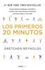 Los primeros 20 minutos (Colección Vital) - Gretchen Reynolds