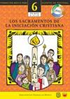 Manual 6 Los Sacramentos De La Iniciacin Cristiana