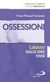Ossessioni. Liberati dalle idee fisse Book Cover