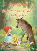 Little Red Riding Hood (English German bilingual Edition illustrated)
