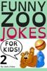 Funny Zoo Jokes For Kids 2