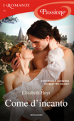 Come d'incanto (I Romanzi Passione) Book Cover