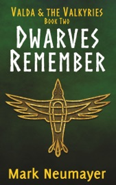 Dwarves Remember Valda The Valkyries Book Two