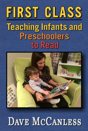 First Class: Teaching Infants and Preschoolers to Read book