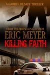 Killing Faith A Gabriel De Sade Thriller