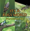 Its A Bugs World Scary And Spooky Bugs