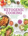 Quick  Easy Ketogenic Cooking