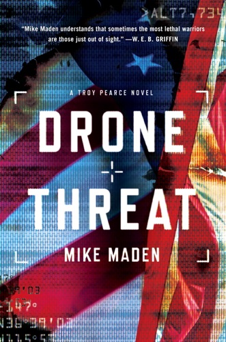 Mike Maden - Drone Threat