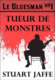 Le Bluesman 1 Tueur De Monstres
