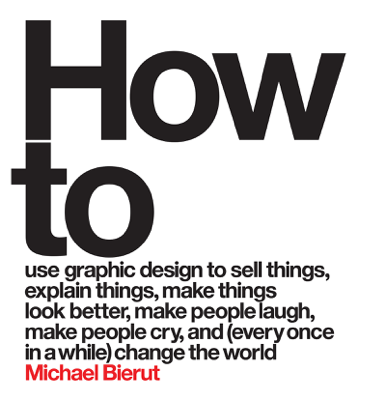 How to - Michael Bierut book