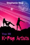 Top 10 K-Pop Artists