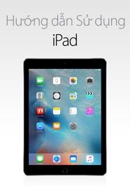 Hướng dẫn Sử dụng iPad cho iOS 9.3 - Apple Inc.