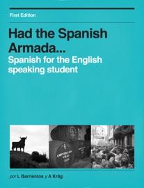 Had The Spanish Armada