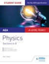 AQA A-level Year 2 Physics Student Guide Sections 6-8