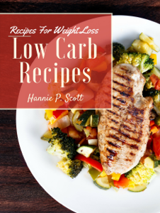 Low Carb Recipes for Weight Loss Summary