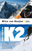 Wilco van Rooijen - Overleven op de K2 kunstwerk