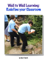 Wall to Wall Learning:  Redefine your Classroom