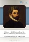 El Teatro Del Maestro Tirso De Molina Estudio Crtico-literario