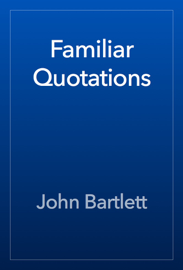 Familiar Quotations book
