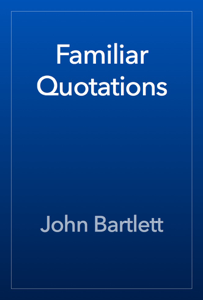 Familiar Quotations Book Review