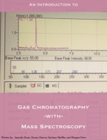 Gas Chromatography with Mass Spectroscopy