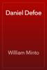 William Minto - Daniel Defoe artwork
