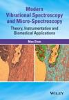 Modern Vibrational Spectroscopy And Micro-Spectroscopy