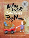 My Very Exciting Sorta Scary Big Move A Workbook For Children Moving To A New Home