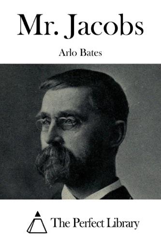 Arlo Bates - Mr. Jacobs