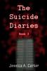 Jessica Carter - The Suicide Diaries (Book 3) artwork