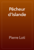 Pierre Loti - PГЄcheur d'Islande artwork