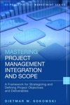 Mastering Project Management Integration And Scope