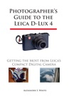 Photographers Guide To The Leica D-Lux 4