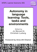 Autonomy in Language Learning: Tools, Tasks and Environments