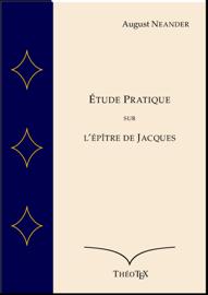 Étude Pratique sur l'Épître de Jacques