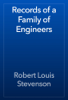 Robert Louis Stevenson - Records of a Family of Engineers artwork