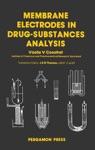 Membrane Electrodes In Drug-Substances Analysis