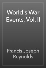 World's War Events, Vol. II book