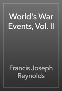 World's War Events, Vol. II Book Review