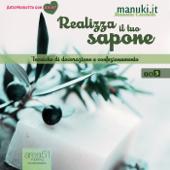 Realizza il tuo sapone. Vol. 3