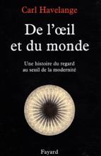 De L'oeil Et Du Monde