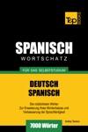 Deutsch-Spanischer Wortschatz Fr Das Selbststudium 7000 Wrter
