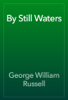 George William Russell - By Still Waters artwork