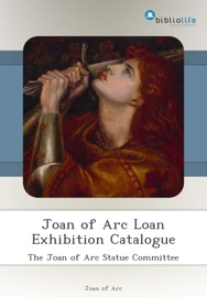 Joan Of Arc Loan Exhibition Catalogue