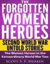 The Forgotten Women Heroes