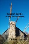 Swedish Sambo Or My Scandinavia