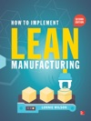 How To Implement Lean Manufacturing Second Edition