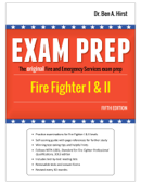 Exam Prep: Fire Fighter I & II