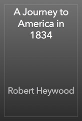 A Journey to America in 1834