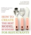 How To Create The Best Model Business For Restaurants